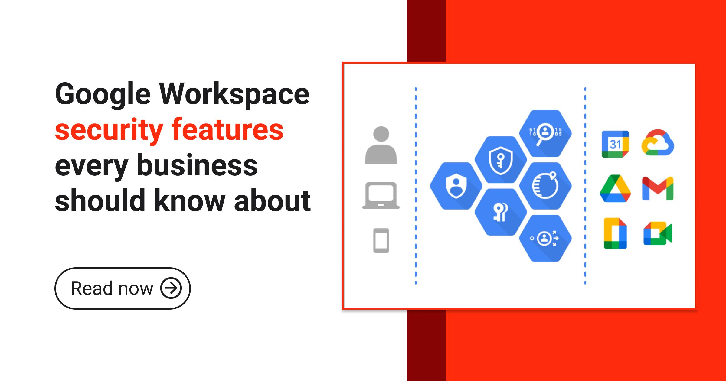 Blogpost_ Google Workspace security features