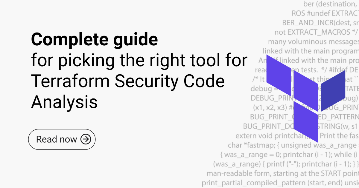 Complete guide for picking the right tool for Terraform Security Code Analysis