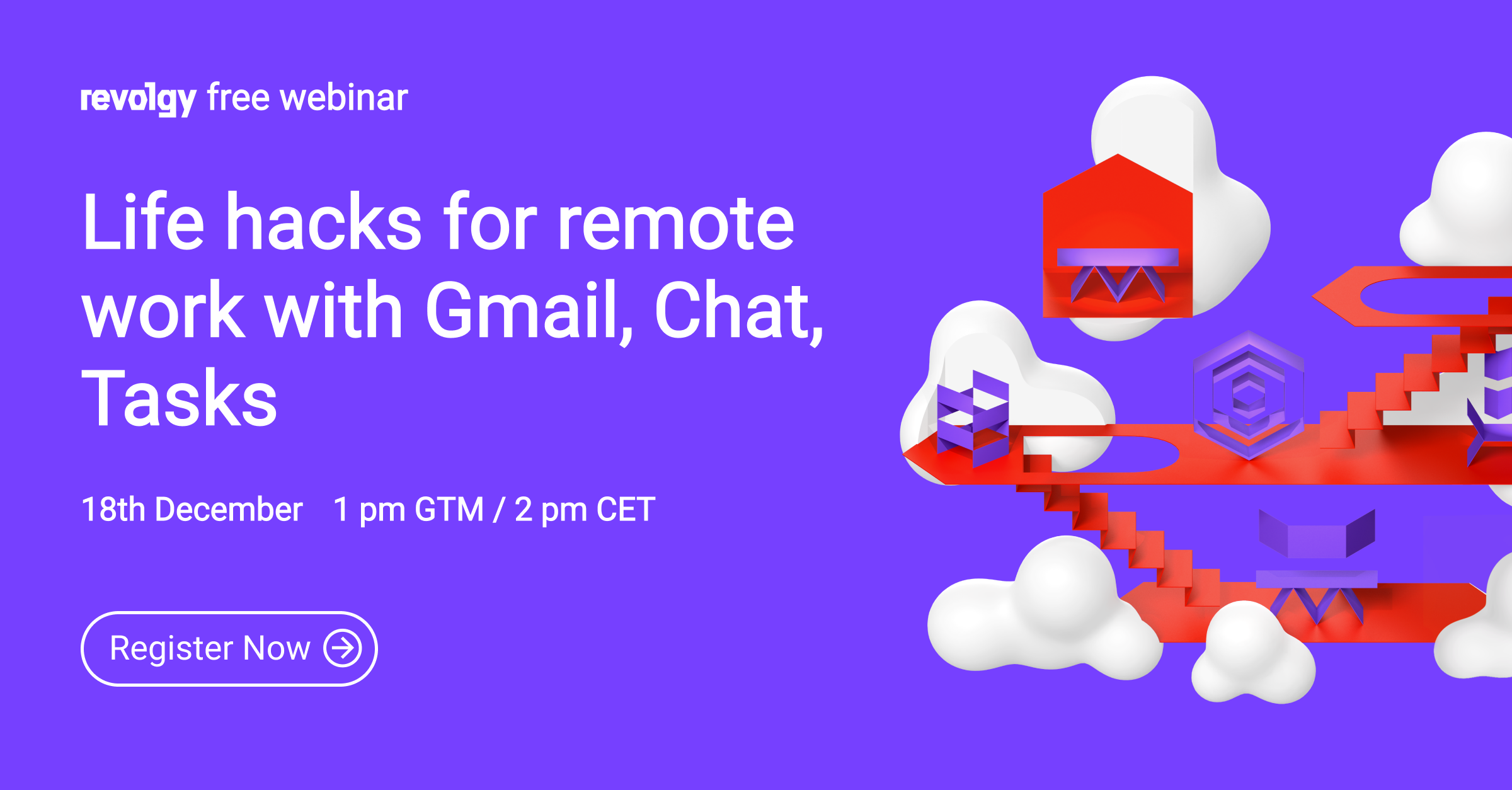 Webinar: Life hacks for working remotely with Gmail, Google Chat and Tasks