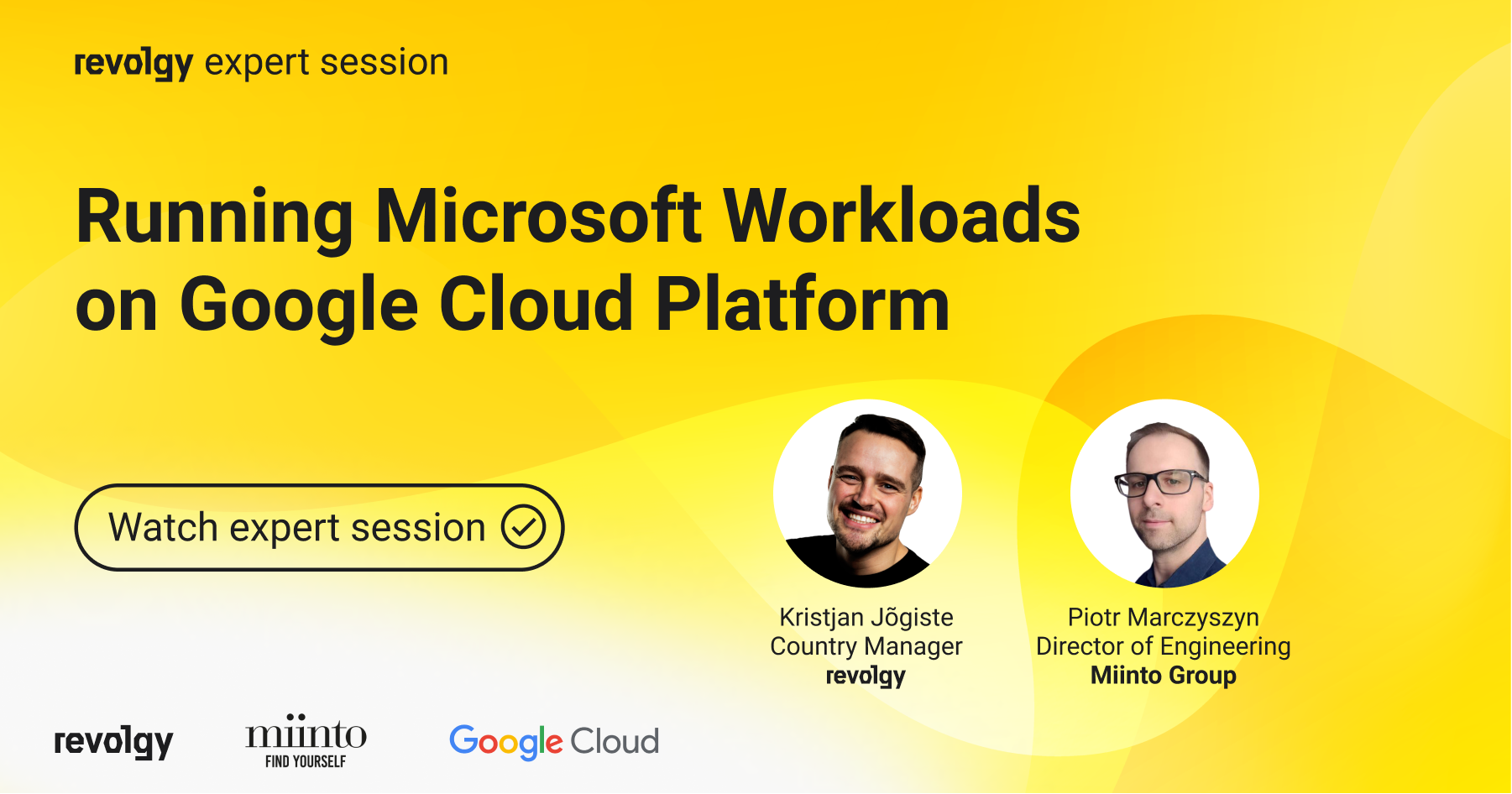 Expert session: Running Microsoft Workloads on GCP with Miinto