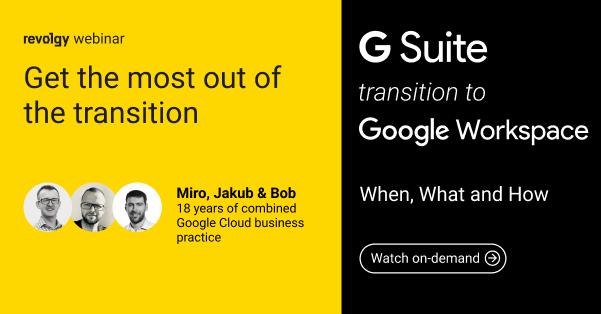Webinar: G Suite to Workspace transition