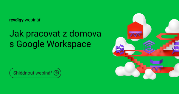 Webinář: Jak pracovat z domova s Google Workspace