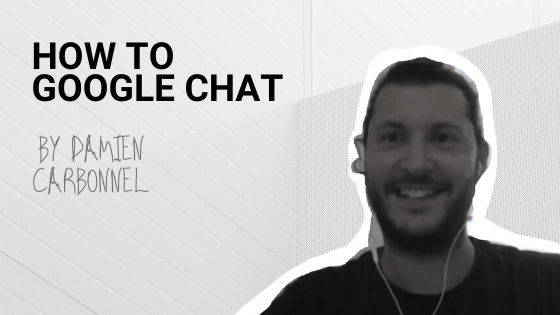 Welcome Google Chat! 5+1 Tips and Tricks