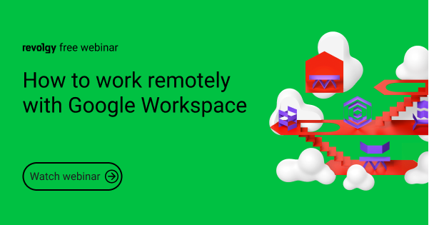 Webinar: How to work remotely with Google Workspace